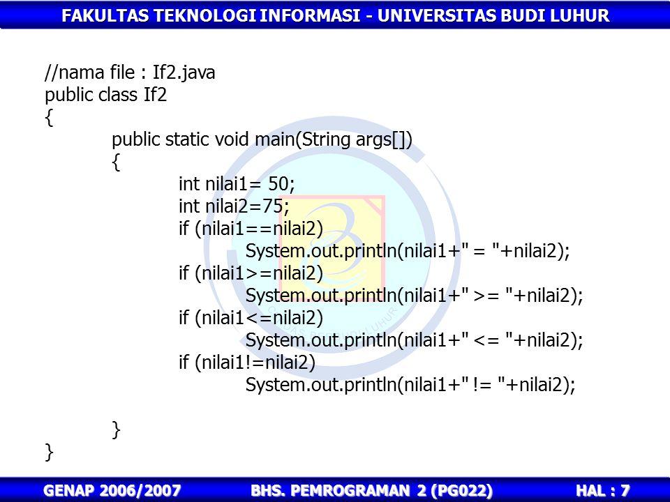 public static void main(String args[]) int nilai1= 50; int nilai2=75;